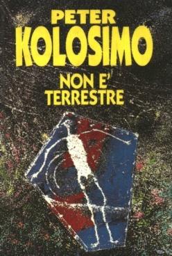 Kolosimo, Peter - Non e Terrestre (8804349816)